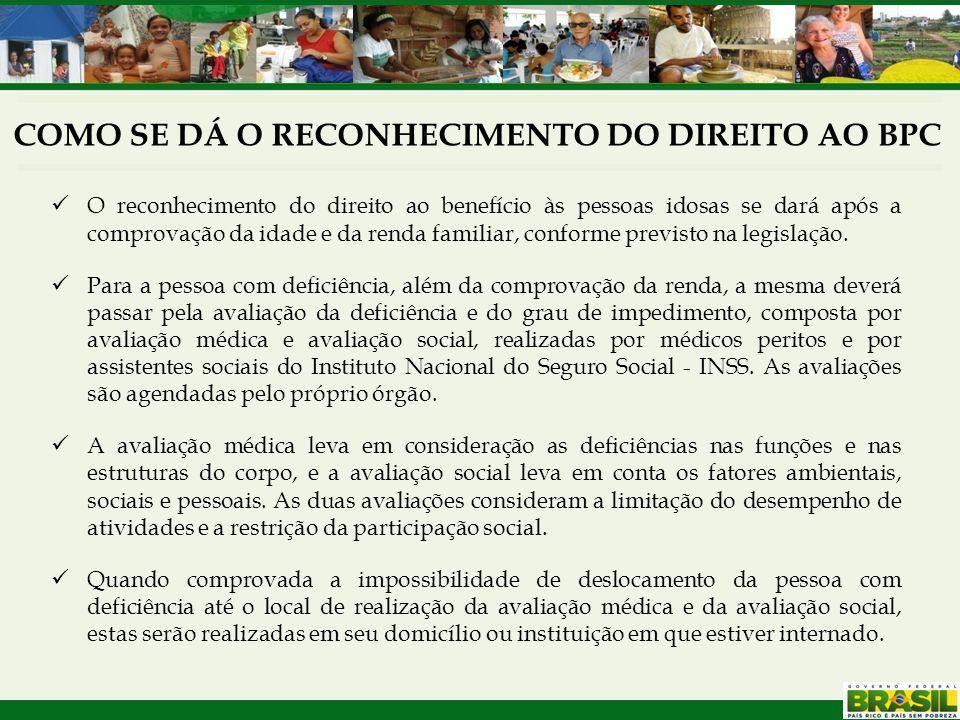 O reconhecimento do direito ao benefício às pessoas idosas se dará após a comprovação da idade e da renda familiar, conforme previsto na legislação. P