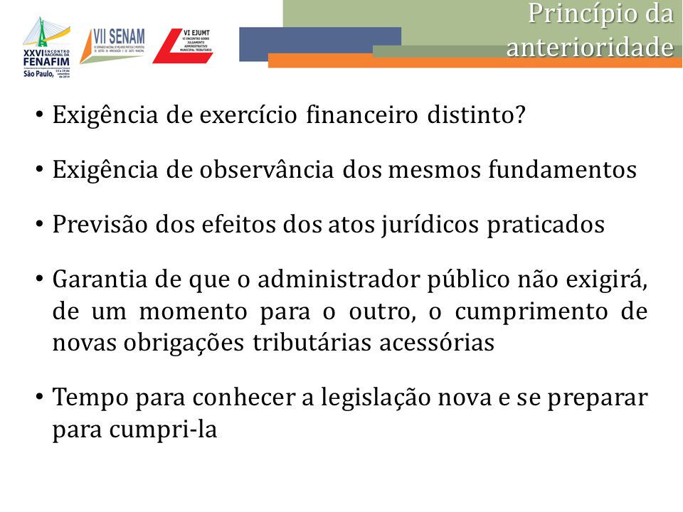 Exigência de exercício financeiro distinto? Exigência de observância dos mesmos fundamentos Previsão dos efeitos dos atos jurídicos praticados Garanti