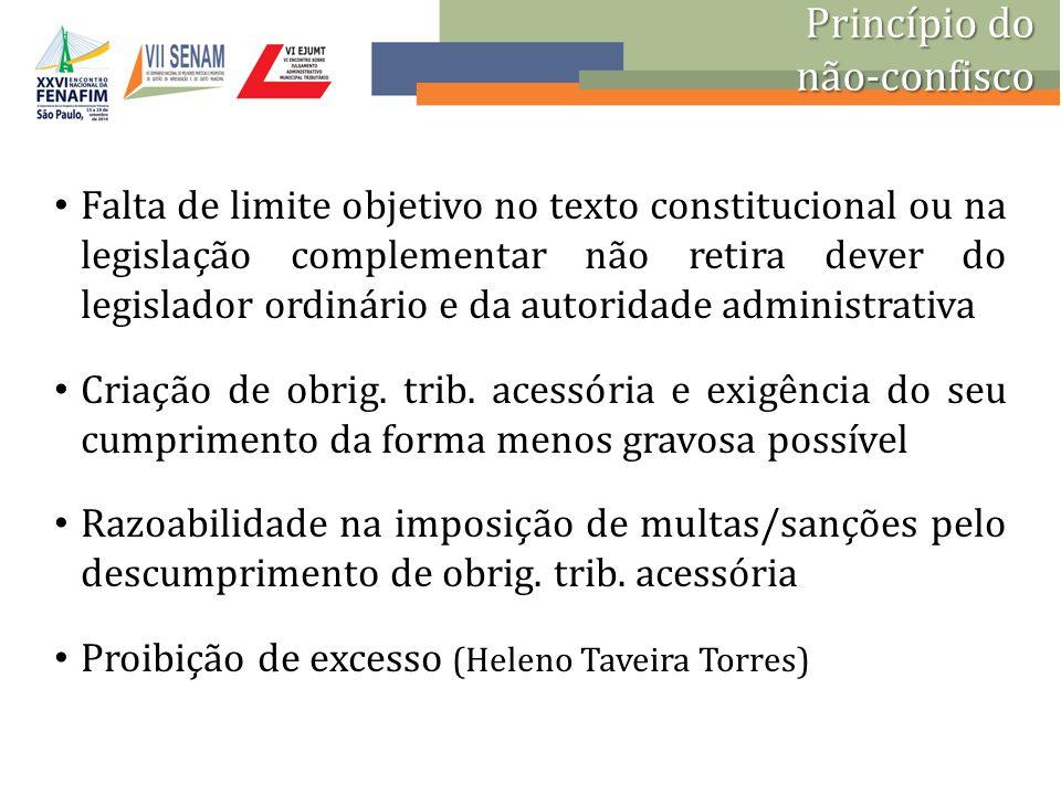 Falta de limite objetivo no texto constitucional ou na legislação complementar não retira dever do legislador ordinário e da autoridade administrativa