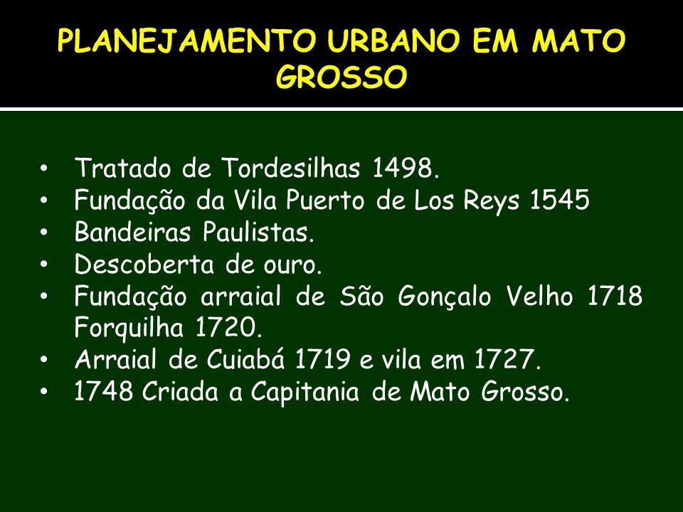 Tratado de Tordesilhas 1498. Fundação da Vila Puerto de Los Reys 1545 Bandeiras Paulistas. Descoberta de ouro. Fundação arraial de São Gonçalo Velho 1