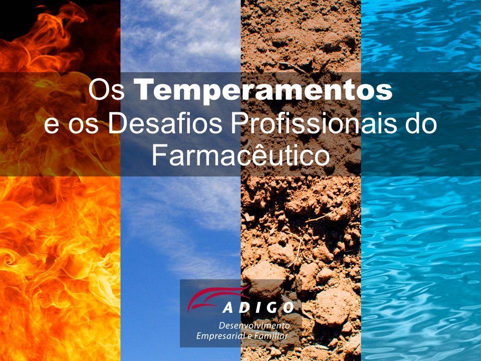 Os Temperamentos e os Desafios Profissionais do Farmacêutico