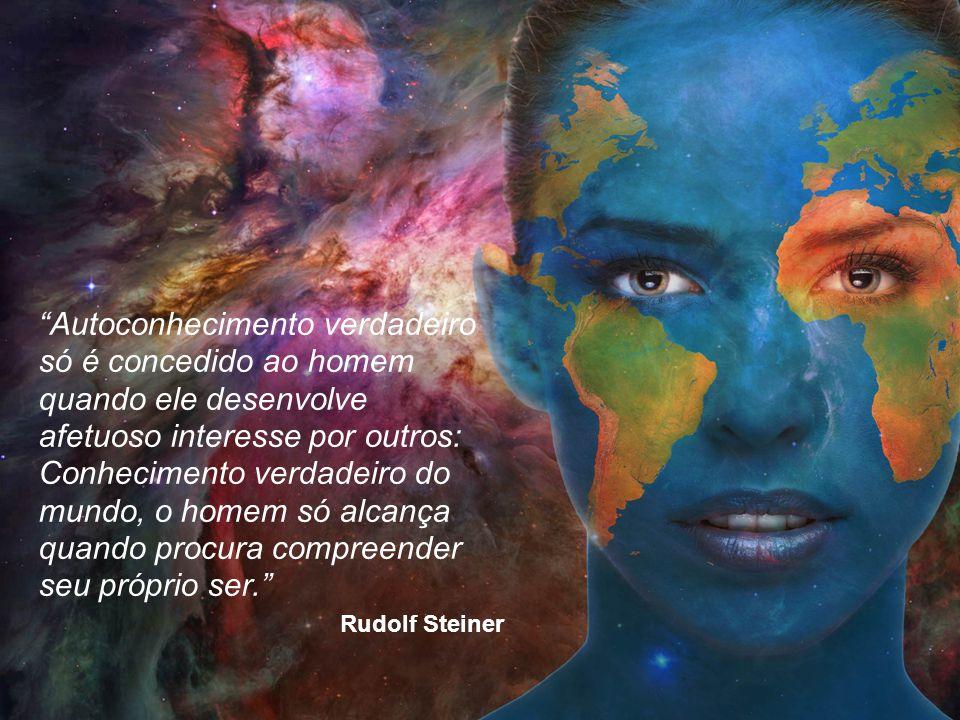 """""""Autoconhecimento verdadeiro só é concedido ao homem quando ele desenvolve afetuoso interesse por outros: Conhecimento verdadeiro do mundo, o homem só"""
