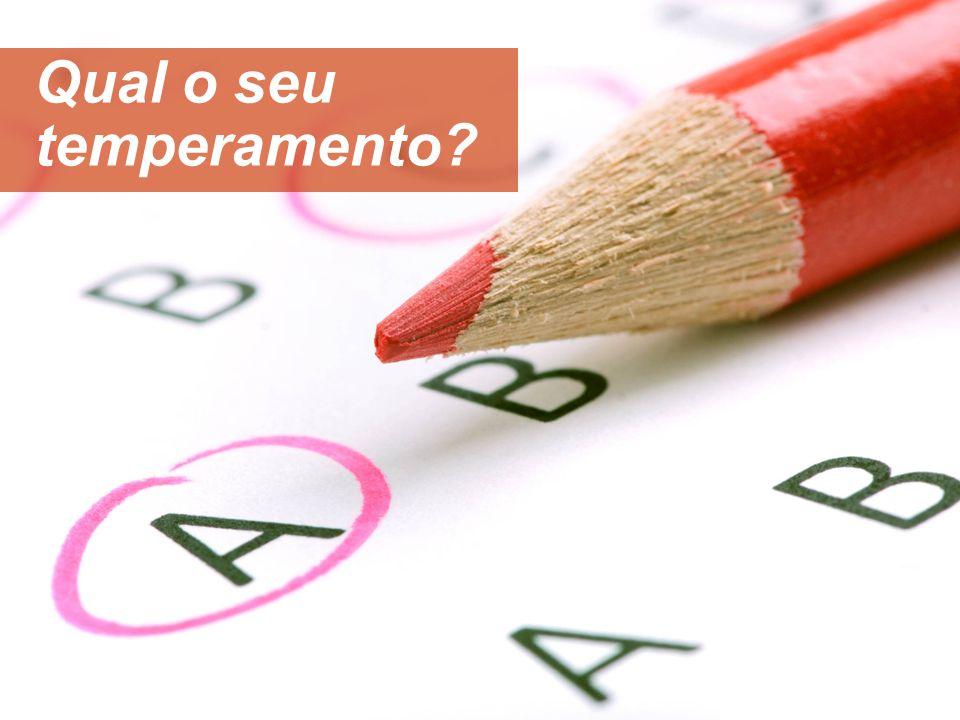 Qual o seu temperamento?