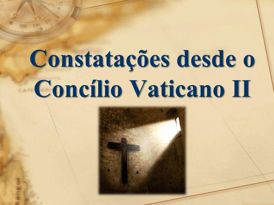 Constatações desde o Concílio Vaticano II