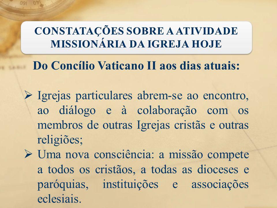 Do Concílio Vaticano II aos dias atuais:  Igrejas particulares abrem-se ao encontro, ao diálogo e à colaboração com os membros de outras Igrejas cris
