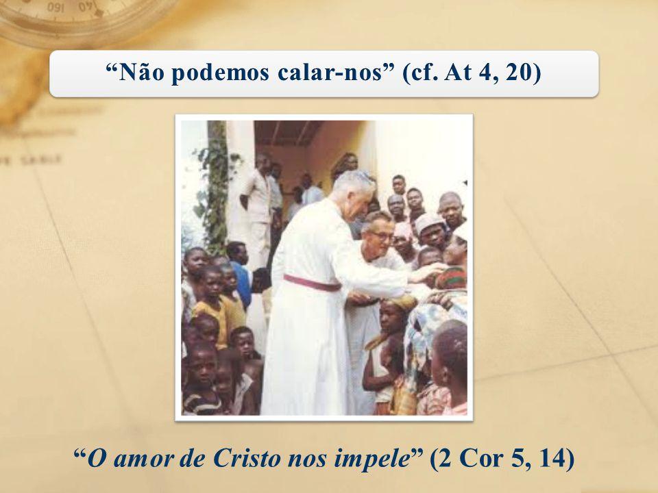 """""""O amor de Cristo nos impele"""" (2 Cor 5, 14)"""
