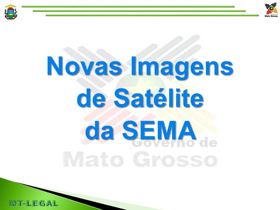 Novas Imagens de Satélite da SEMA