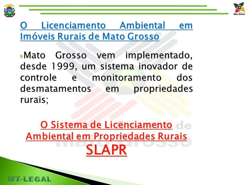  Área do Estado: 93 milhões de ha;  140 mil propriedades rurais (FONTE CADASTRO RURAL – INCRA)  Área das UC's: 3.9 milhões de ha;  Área das TI's: 13.9 milhões de ha;  Área passível de Licenciamento: 73 milhões de ha ( 78 % da área total do Estado de Mato Grosso)  Área Licenciada: 19.9 milhões de ha (27 % da área passível);  Número de licenças Ativas 7.200 LAU's; Dados de MT - Referentes ao Licenciamento Ambiental Rural