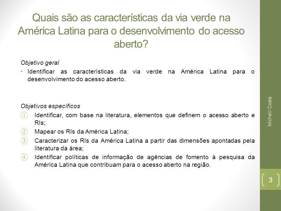 Quais são as características da via verde na América Latina para o desenvolvimento do acesso aberto.