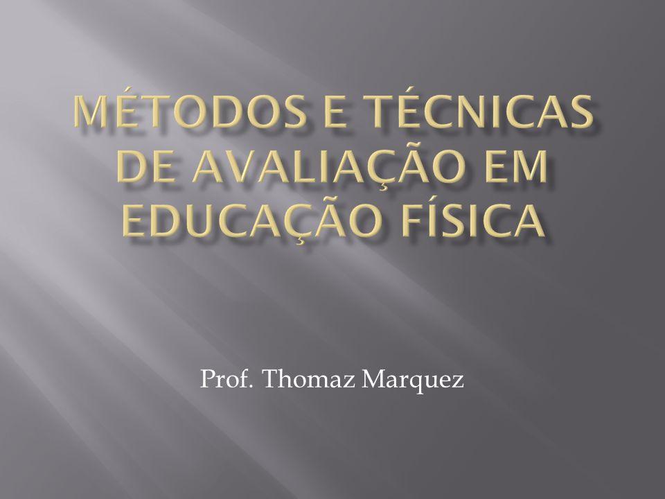 Prof. Thomaz Marquez
