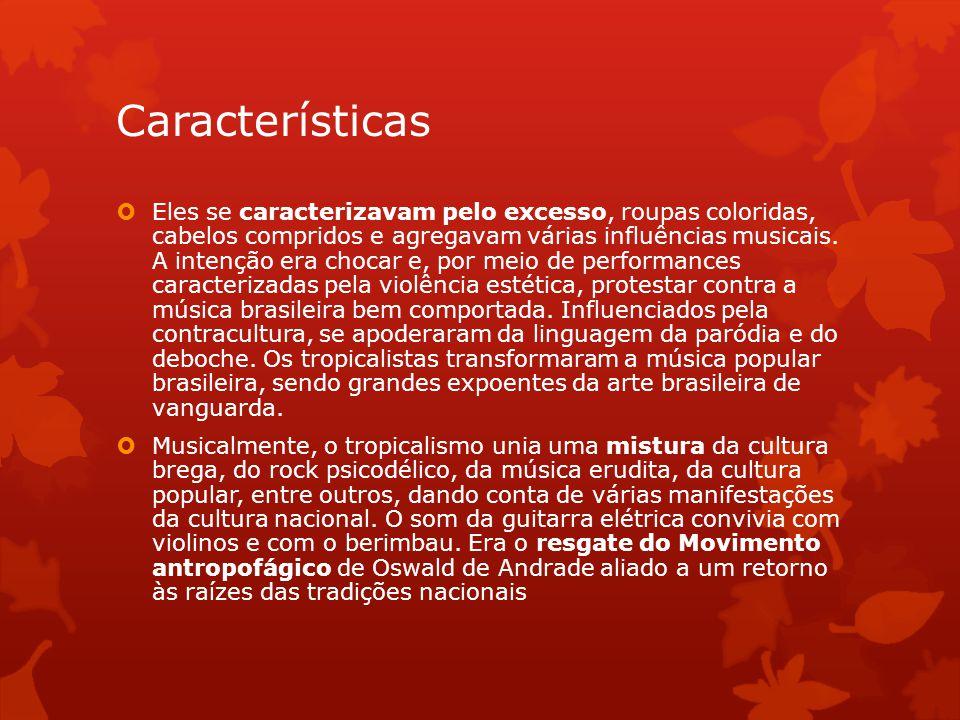 Críticas  Embora marcante, o Tropicalismo era visto por seus adversários como um movimento vago e sem comprometimento político, comum à época em que diversos artistas lançaram canções abertamente críticas à ditadura.