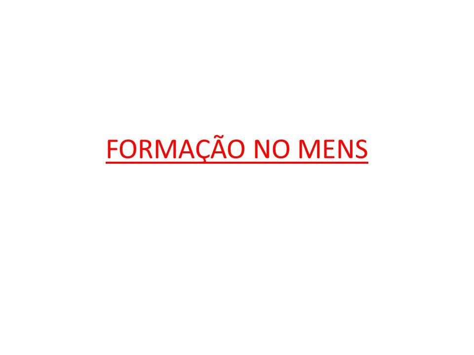 FORMAÇÃO NO MENS