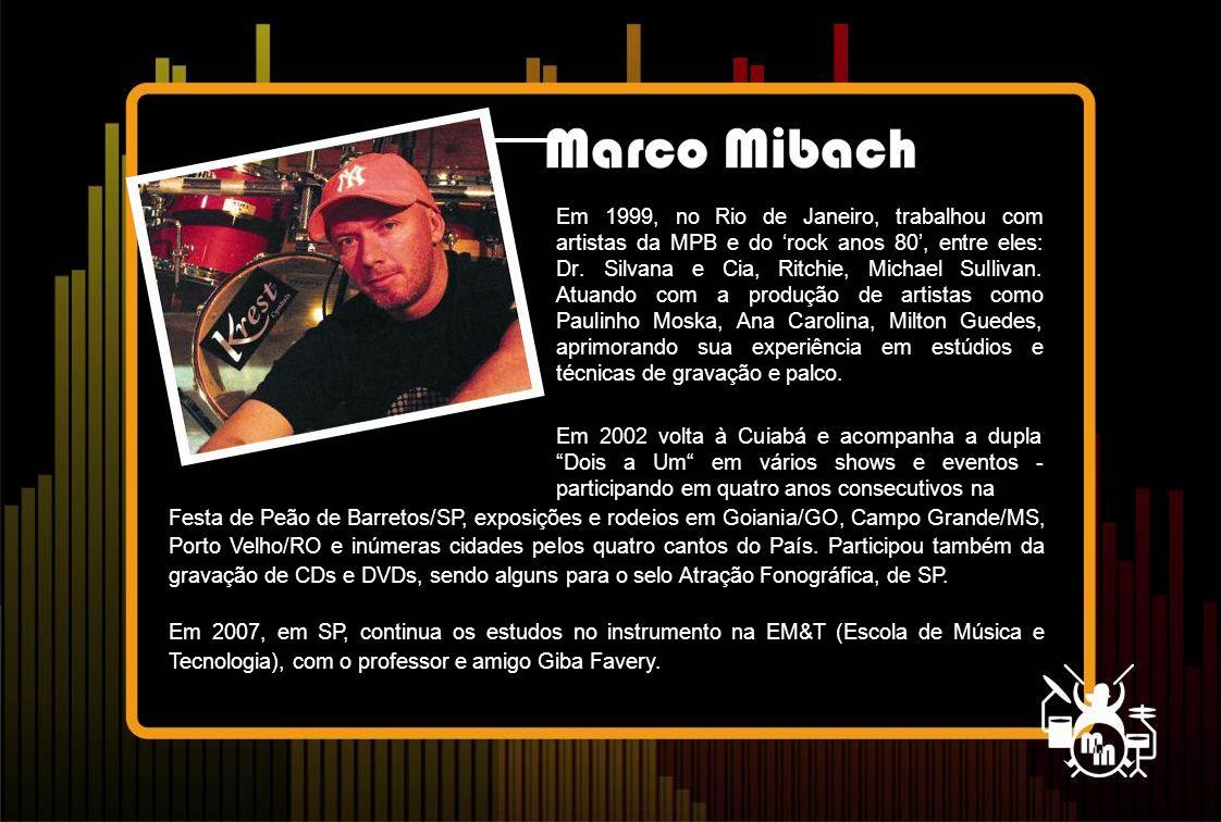 Em 1999, no Rio de Janeiro, trabalhou com artistas da MPB e do 'rock anos 80', entre eles: Dr.