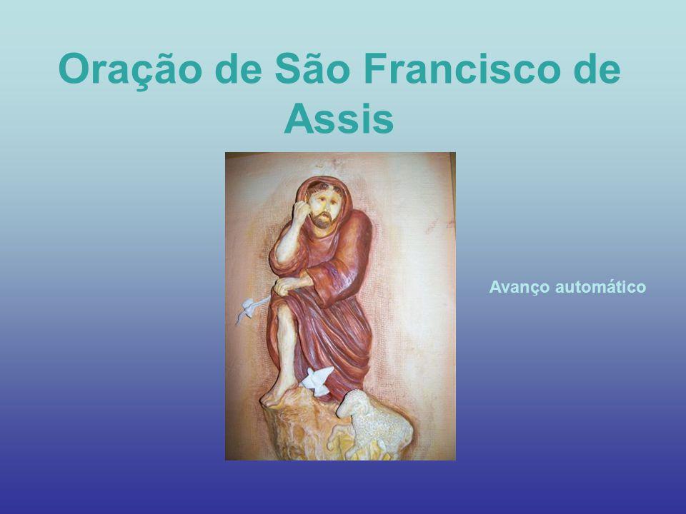 Oração de São Francisco de Assis Avanço automático