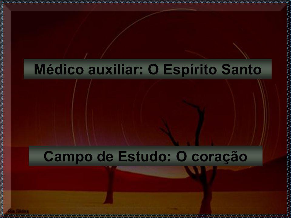 -Médico cirurgião: Jesus Cristo Grau honorário: Filho de Deus