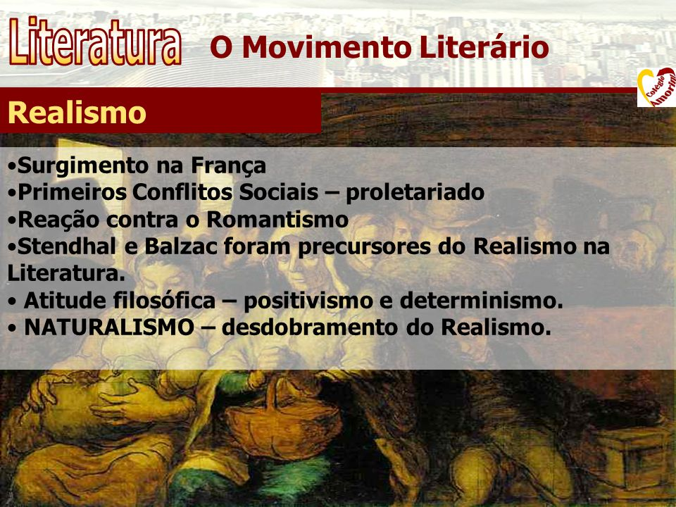 O Movimento Literário Realismo Surgimento na França Primeiros Conflitos Sociais – proletariado Reação contra o Romantismo Stendhal e Balzac foram prec