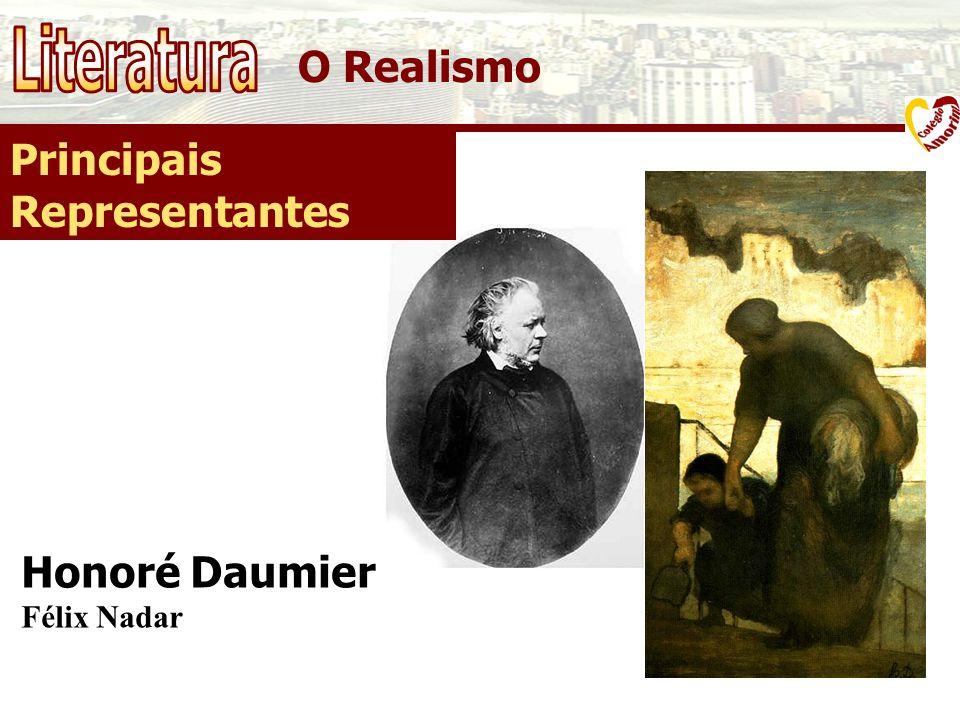 O Realismo Principais Representantes Honoré Daumier Félix Nadar