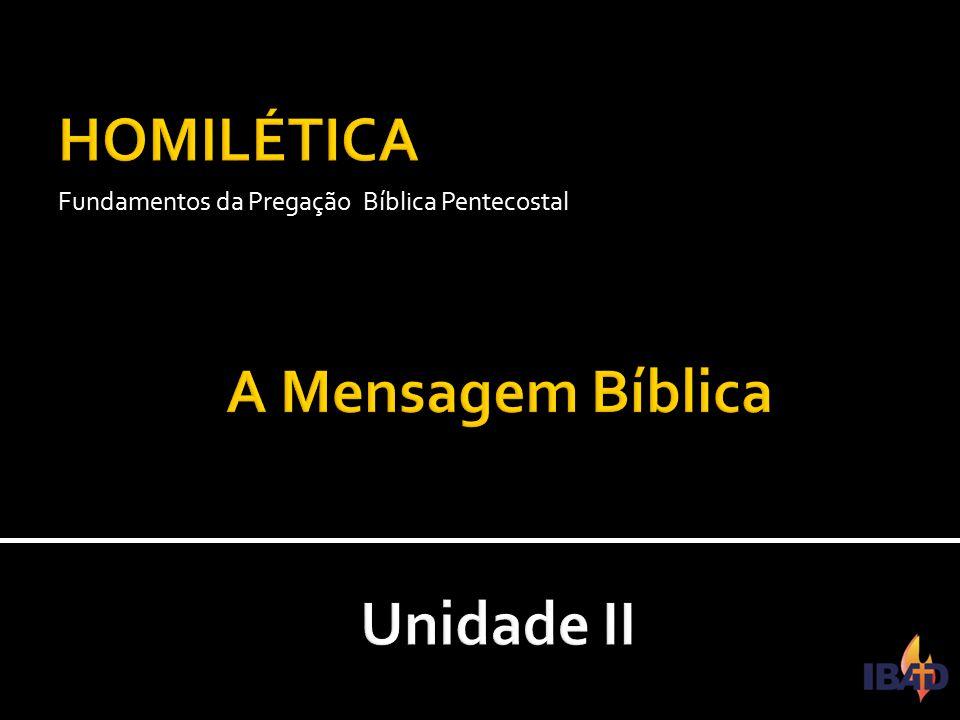 IBAD – PINDAMONHANGABA/SP Fundamentos da Pregação Bíblica Pentecostal