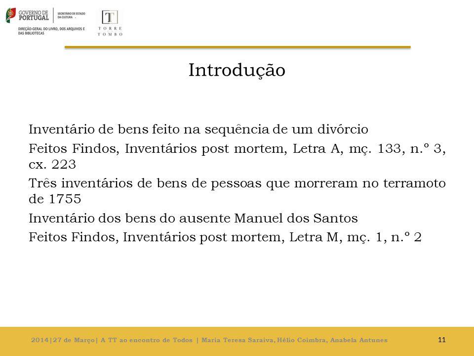 Introdução Inventário de bens feito na sequência de um divórcio Feitos Findos, Inventários post mortem, Letra A, mç.