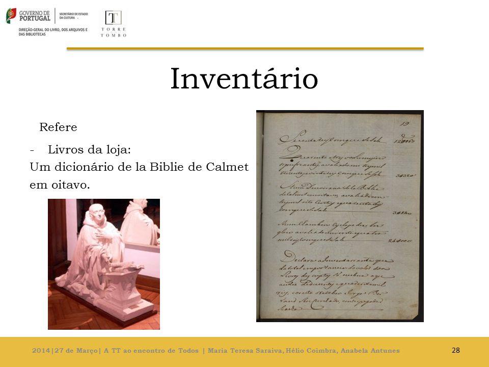 Inventário Refere -Livros da loja: Um dicionário de la Biblie de Calmet em oitavo.