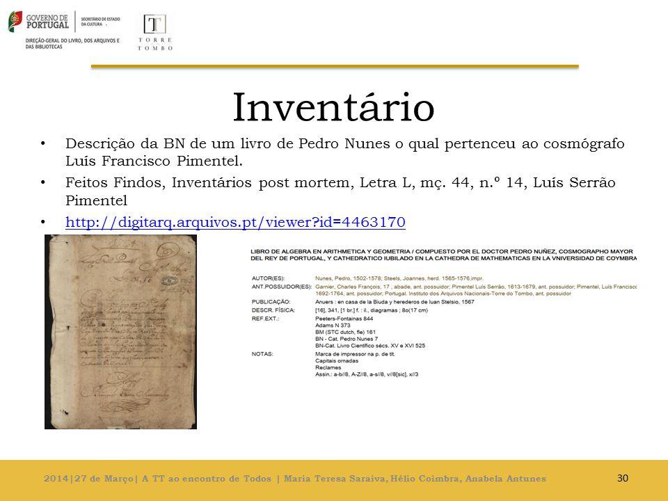 Inventário Descrição da BN de um livro de Pedro Nunes o qual pertenceu ao cosmógrafo Luís Francisco Pimentel.
