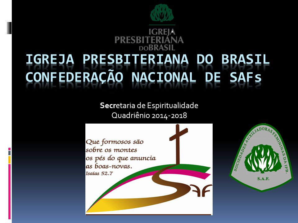 Secretaria de Espiritualidade Quadriênio 2014-2018