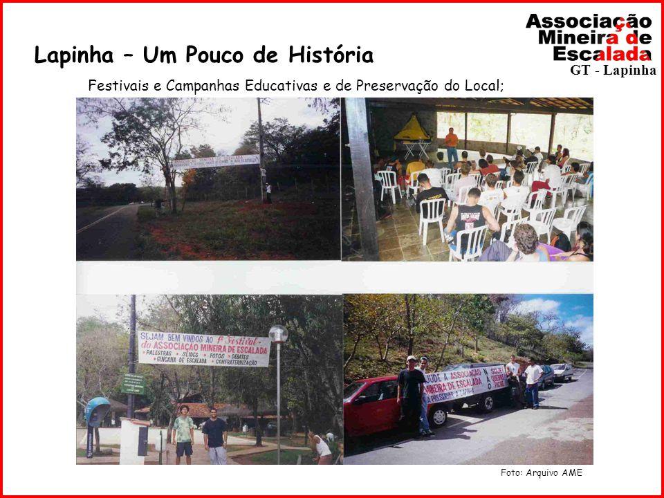 Lapinha – Um Pouco de História Festivais e Campanhas Educativas e de Preservação do Local; Foto: Arquivo AME GT - Lapinha