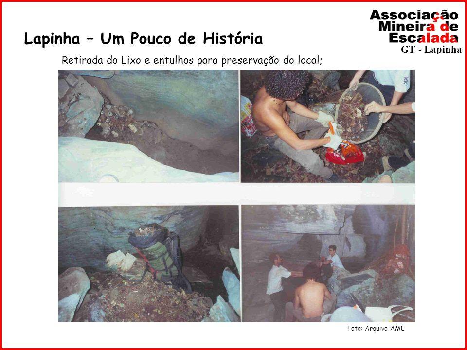 Lapinha – Um Pouco de História Retirada do Lixo e entulhos para preservação do local; Foto: Arquivo AME GT - Lapinha