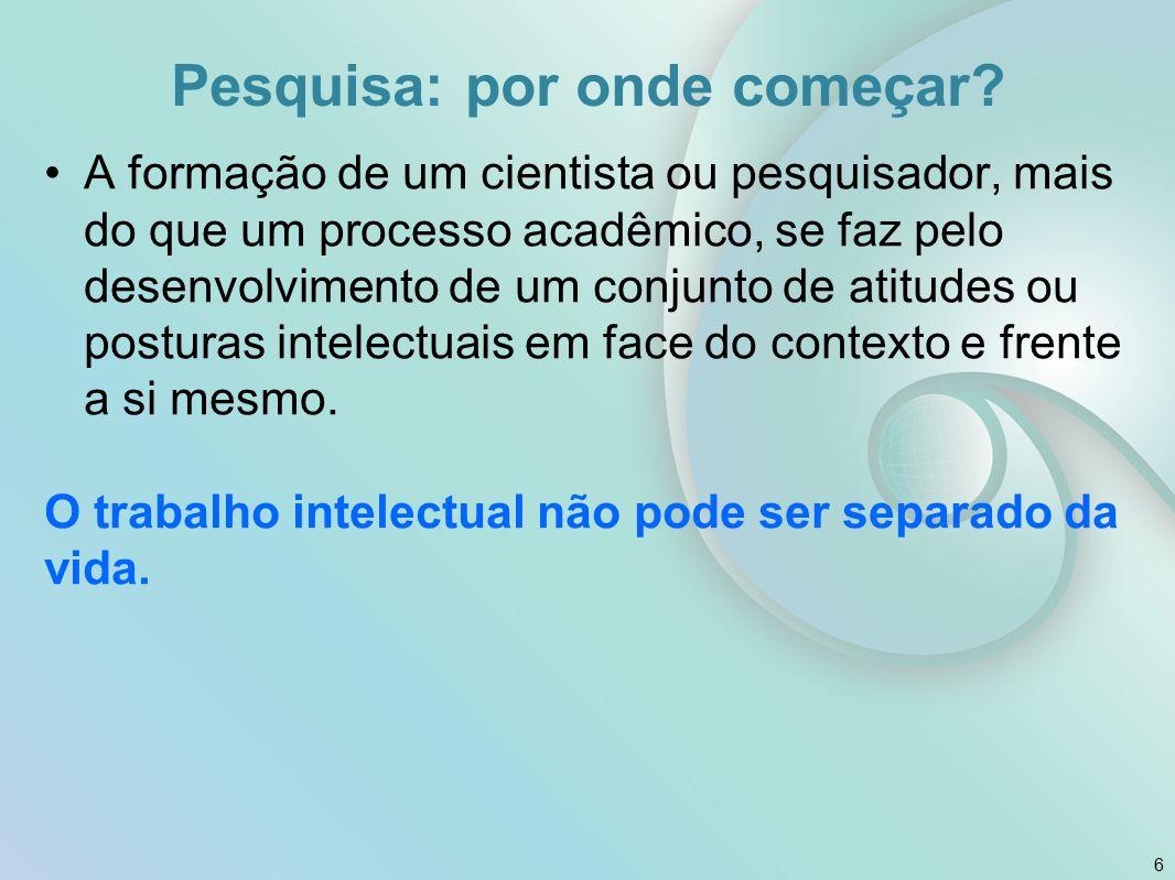 No Brasil As universidades brasileiras só foram organizadas a partir de 1920.