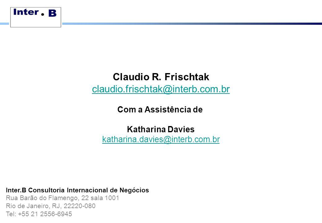 27 Claudio R. Frischtak claudio.frischtak@interb.com.br Com a Assistência de Katharina Davies katharina.davies@interb.com.br Inter.B Consultoria Inter
