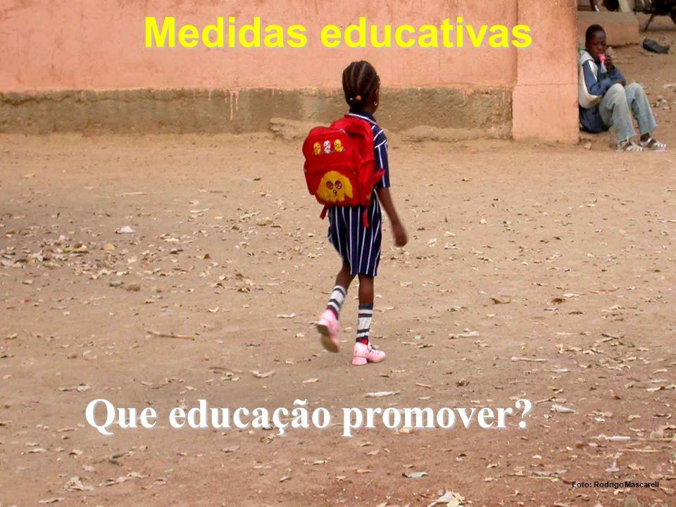Medidas educativas Foto: Rodrigo Mascarell Que educação promover?