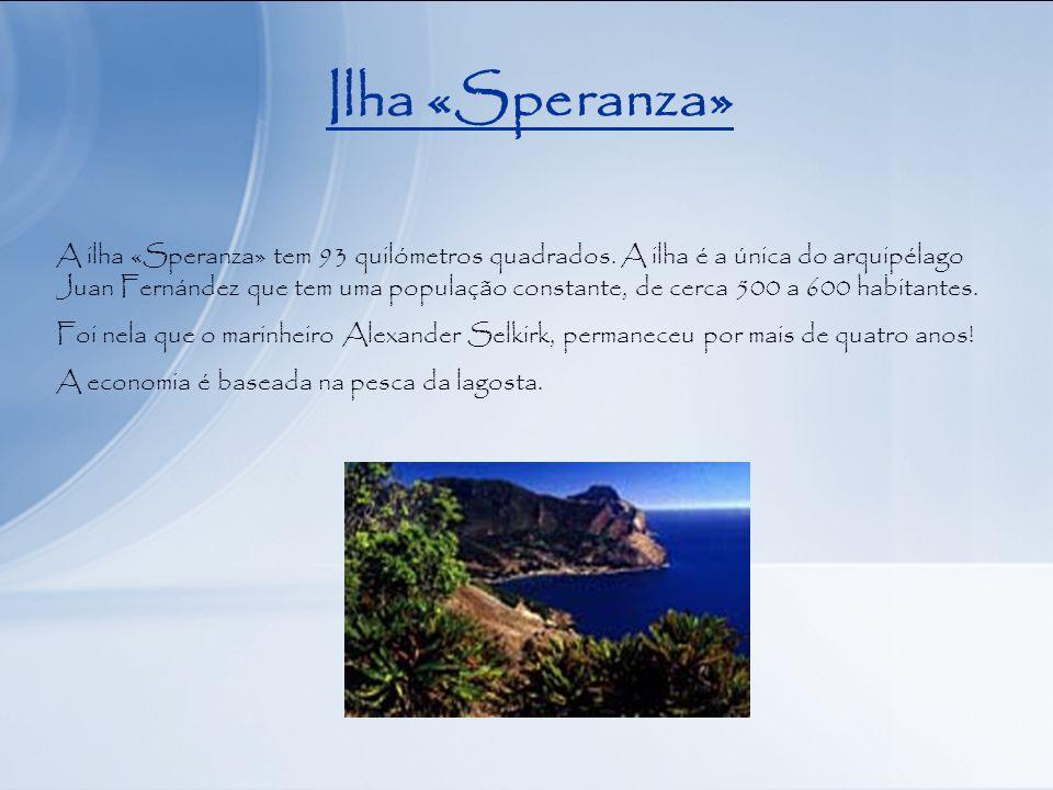 Ilha «Speranza» A ilha «Speranza» tem 93 quilómetros quadrados.