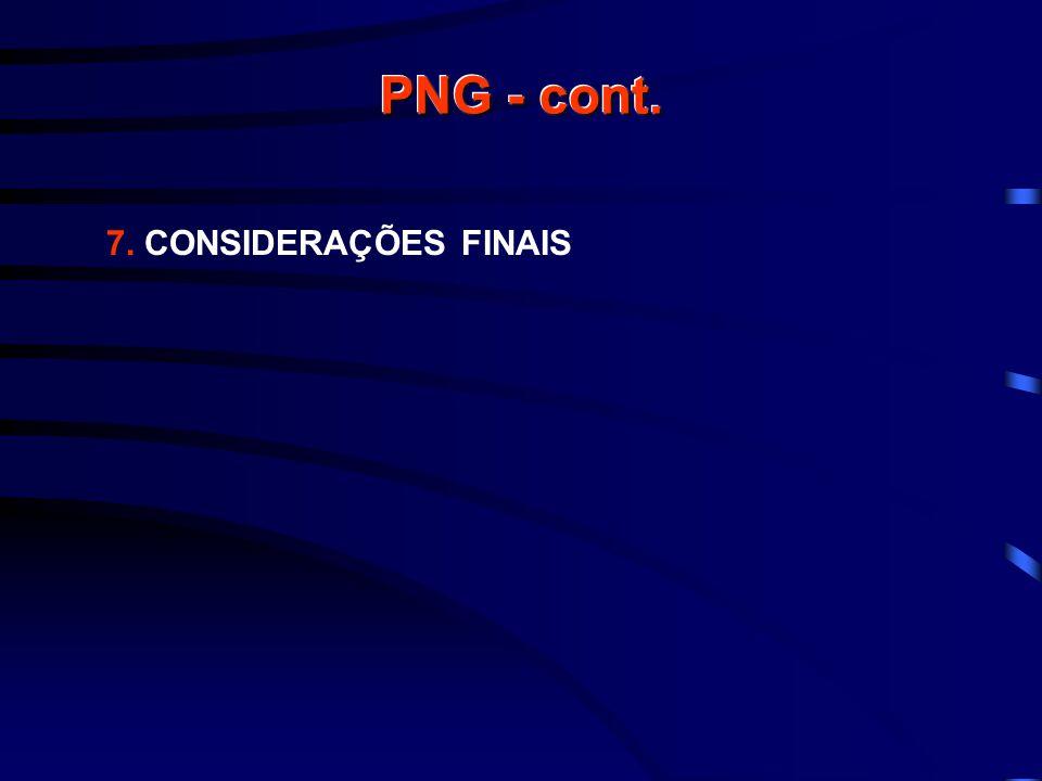 PNG - cont. 7. CONSIDERAÇÕES FINAIS