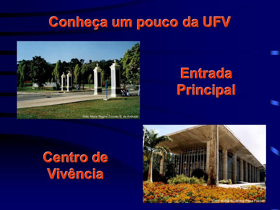 Conheça um pouco da UFV Entrada Principal Centro de Vivência