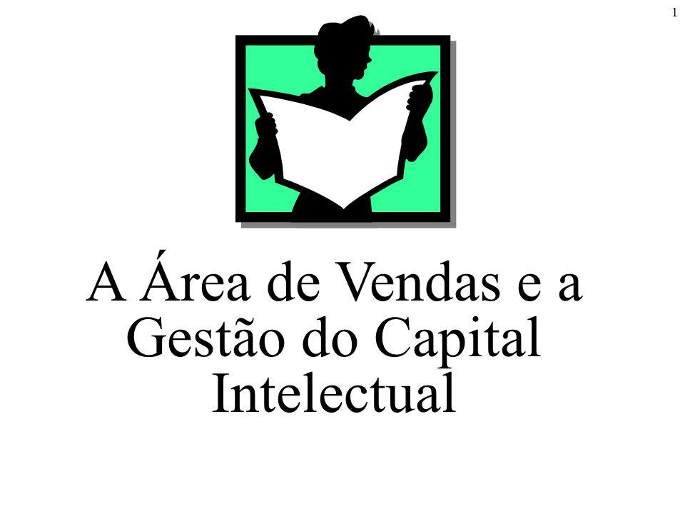 1 A Área de Vendas e a Gestão do Capital Intelectual