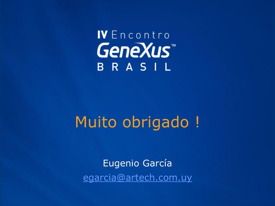 Muito obrigado ! Eugenio García egarcia@artech.com.uy