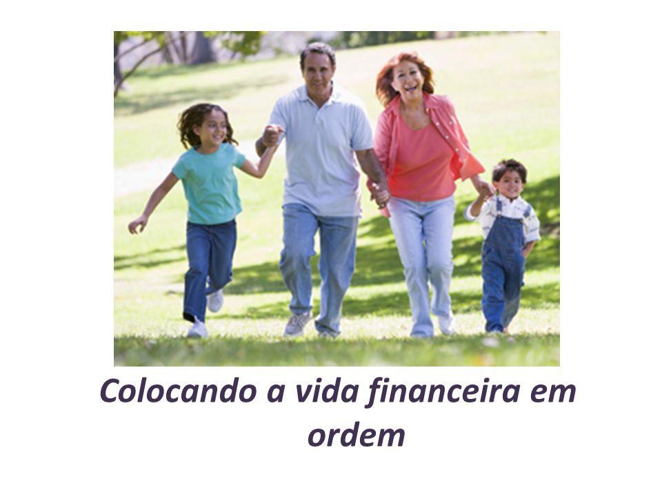 Colocando a vida financeira em ordem