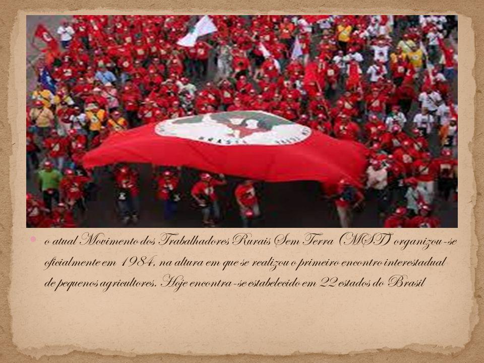 o atual Movimento dos Trabalhadores Rurais Sem Terra (MST) organizou-se oficialmente em 1984, na altura em que se realizou o primeiro encontro interes