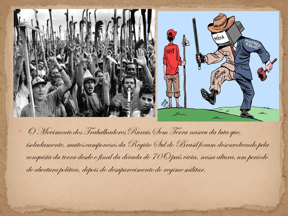 O Movimento dos Trabalhadores Rurais Sem Terra nasceu da luta que, isoladamente, muitos camponeses da Região Sul do Brasil foram desenvolvendo pela co