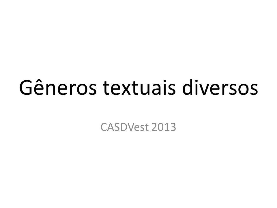 Gêneros textuais diversos CASDVest 2013