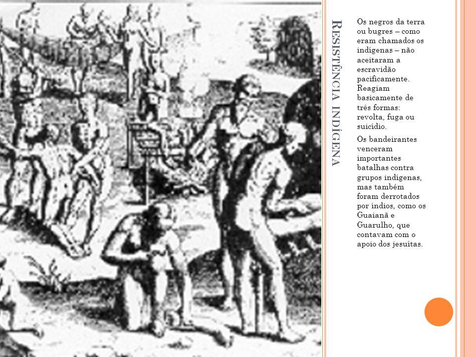 A BUSCA DE OURO E DIAMANTES Durante à caça aos índios, os bandeirantes foram encontrando pequenas quantidades de ouro em rios.