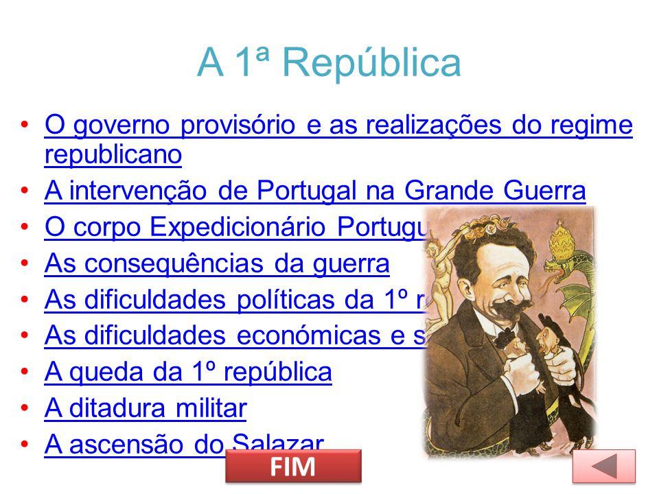 A 1ª República O governo provisório e as realizações do regime republicanoO governo provisório e as realizações do regime republicano A intervenção de