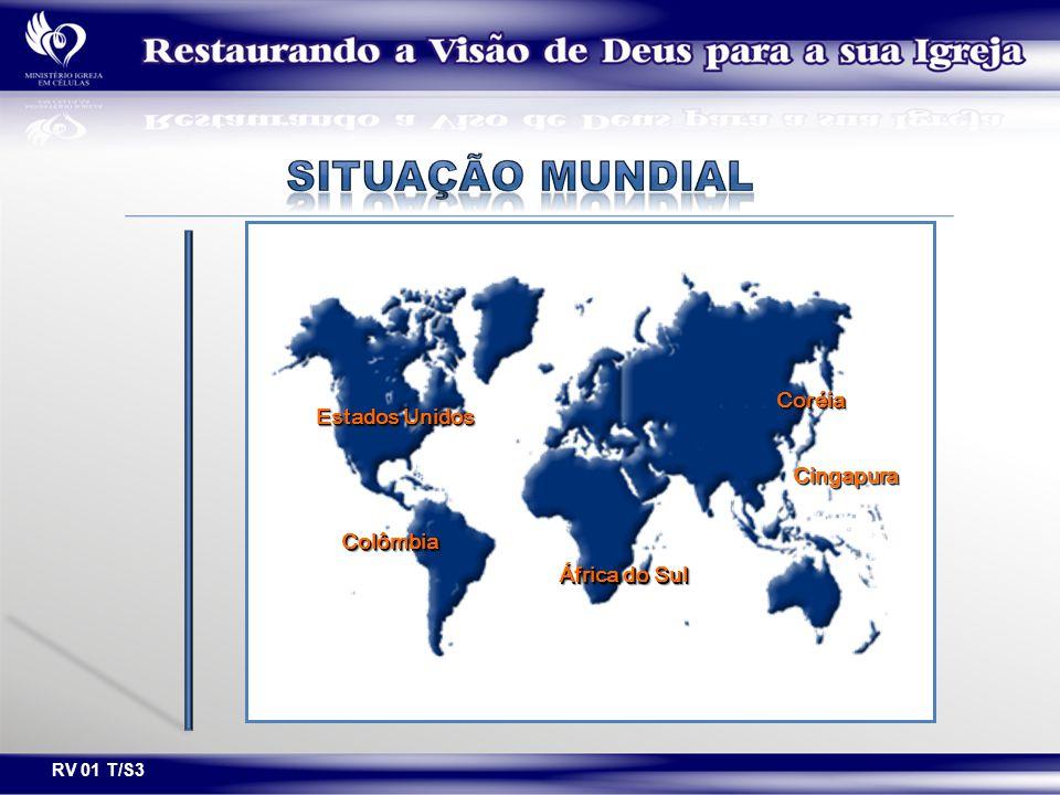 África do Sul Estados Unidos ColômbiaColômbia CingapuraCingapura CoréiaCoréia RV 01 T/S3