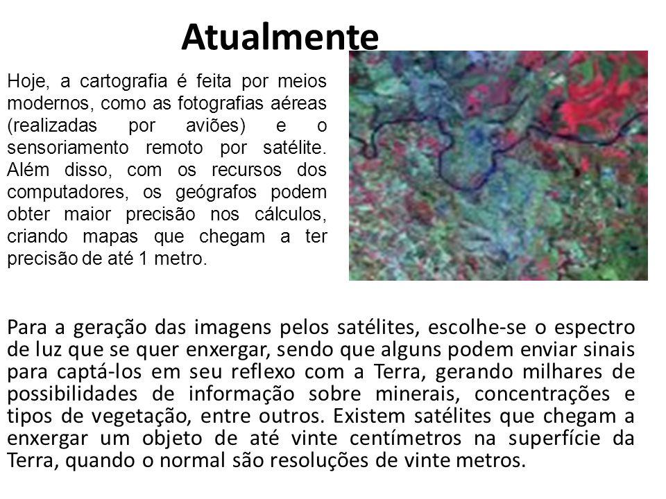 Atualmente Para a geração das imagens pelos satélites, escolhe-se o espectro de luz que se quer enxergar, sendo que alguns podem enviar sinais para ca