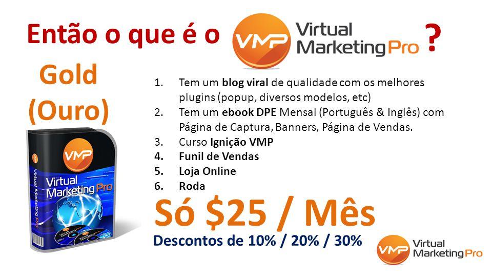 Então o que é o 1.Tem um blog viral de qualidade com os melhores plugins (popup, diversos modelos, etc) 2.Tem um ebook DPE Mensal (Português & Inglês)