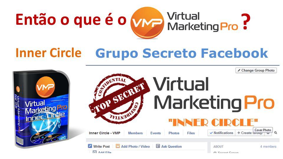 Então o que é o Inner Circle Grupo Secreto Facebook ?