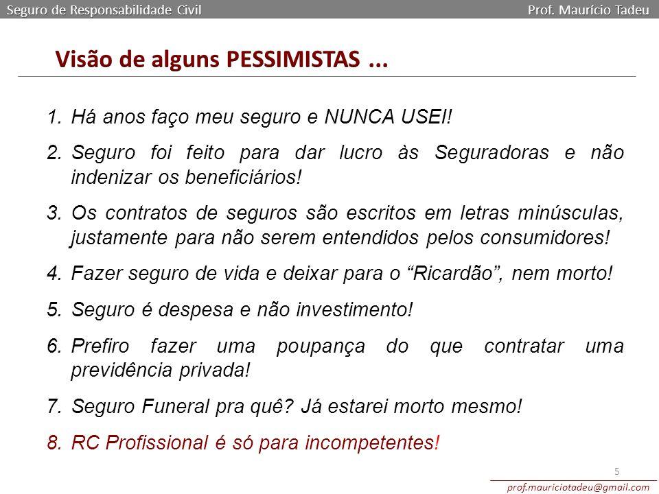 Seguro de Responsabilidade Civil Prof.
