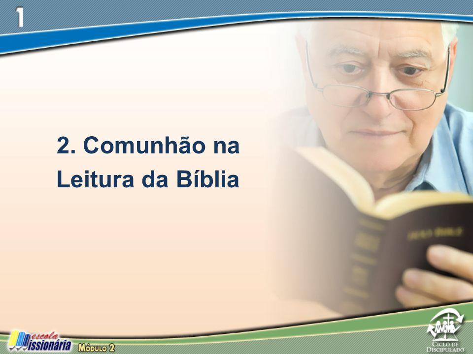 2. Comunhão na Leitura da Bíblia
