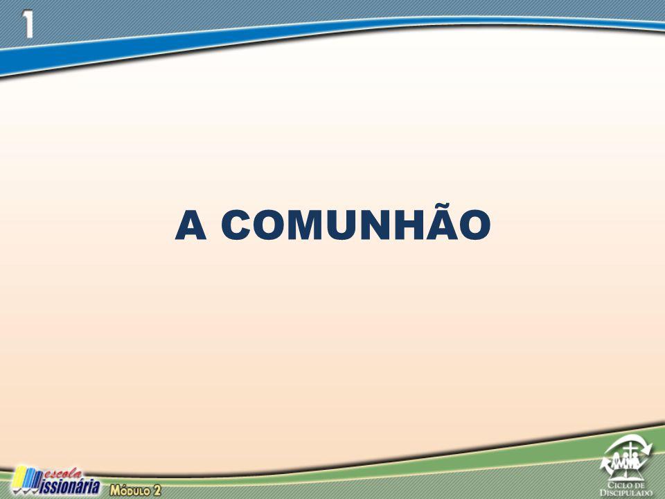 A COMUNHÃO