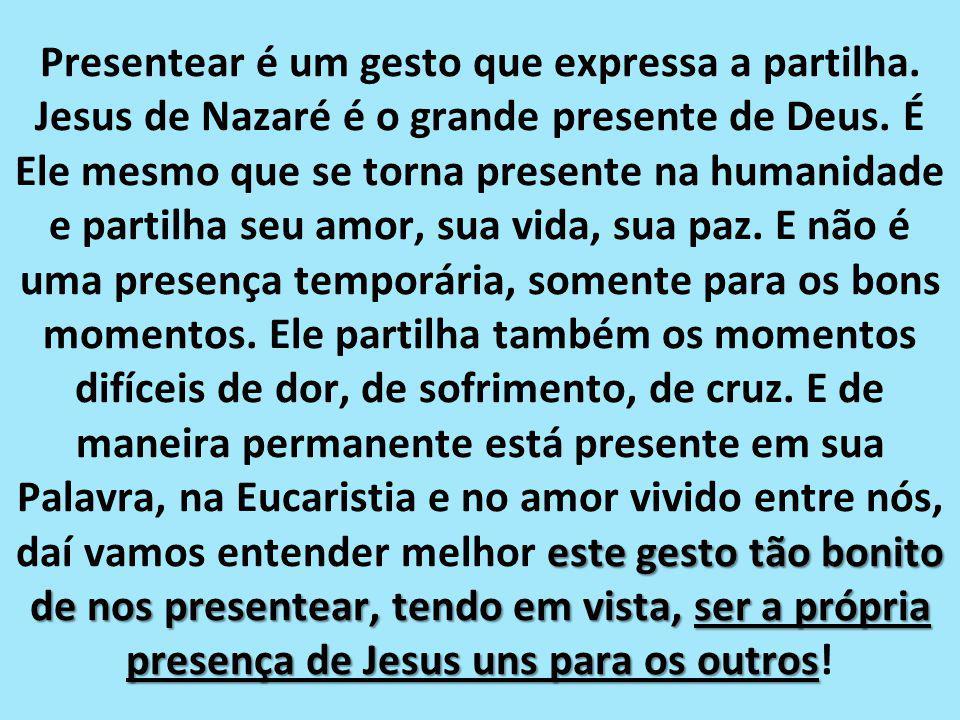 Por isso no Natal é tempo de dar e ganhar presentes, mas o maior presente é o próprio Jesus e seu Amor.